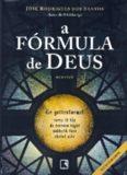 A fórmula de deus – josé rodrigues dos santos