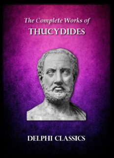The Complete Works of Thucydides (Delphi Classics) (Delphi Ancient Classics Book 19)