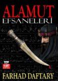 Alamut Efsâneleri - Farhad Daftary