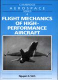 Flight Mechanics of High-Performance Aircraft (Cambridge Aerospace Series)