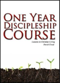 One Year Disciple Course. Lessons in Christian Living