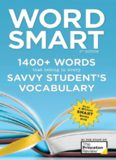 Word Smart: 1400+ Words That Belong in Every Savvy Student's Vocabulary