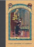 BOOK the Fifth THE AUSTERE ACADEMY by LEMONY SNICKET HarperCollins Publishers, Inc