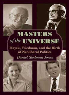 Masters of the Universe: Hayek, Friedman and the Birth of Neoliberal Politics
