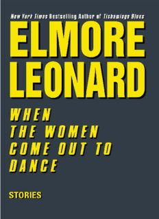 When the Women Come Out to Dance: Stories (Leonard, Elmore)