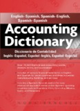 Accounting Dictionary. Inglés-Español, Español-Inglés, Español-Español