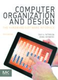 Computer Organization and Design, Fifth Edition The HardwareSoftware Interface by Hennessy ...