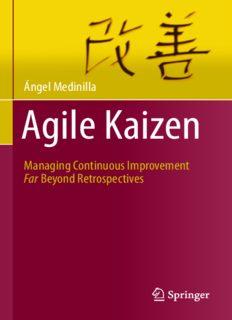 Agile Kaizen: Managing Continuous Improvement Far Beyond Retrospectives