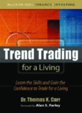 Trend Trading for a Liv