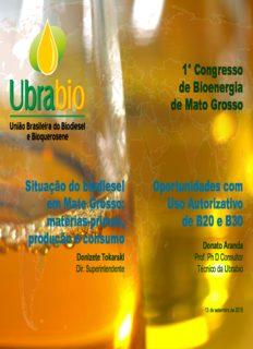 1° Congresso de Bioenergia de Mato Grosso Situação do biodiesel em Mato Grosso