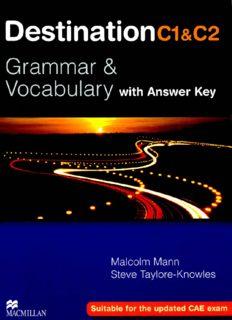 Destination C1 & C2 : grammar & vocabulary : [with answer key]