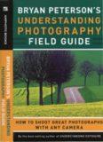 Understanding Photography Field Guide