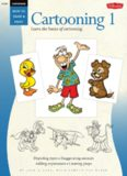 Cartooning: Cartooning: Book 1: Learn the basics of cartooning