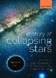 The story of collapsing stars : black holes, naked singularities, and the cosmic play of quantum gravity