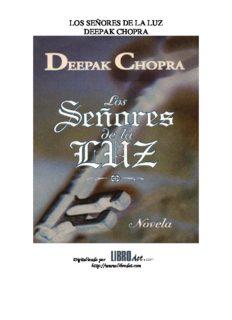 los señores de la luz deepak chopra