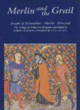 Merlin & the Grail: Perceval : The Trilogy of Arthurian Prose Romances (Robert de Boron)