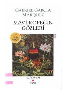 Mavi Köpeğin Gözleri - Gabriel Garcia Marquez