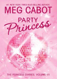 The Princess Diaries, Volume VII: Party Princess (Princess Diaries, Vol. 7)