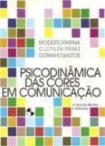 Psicodinâmica das Cores em Comunicação - 5ª Edição Revista e Ampliada