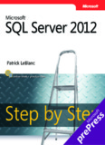 Microsoft® SQL Server® 2012 Step by Step