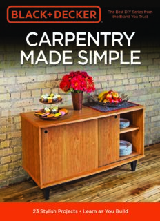 Black & Decker Carpentry Made Simple: 23 Stylish Projects - Learn as You Build