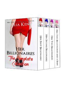 Her First Billionaire; Her Second Billionaire; Her Two Billionaires; Her Billionaires and a Baby