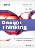 Design Thinking: New Product Development Essentials from the PDMA