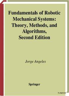 Fundamentals of Robotic Mechanical Systems - robots robotics