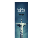 Does God Desire All To Be Saved? by John Piper - Desiring God