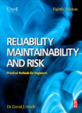 Reliability, Maintainability and Risk 8th Edition: Practical Methods for Engineers including Reliability Centred Maintenance and Safety-Related Systems