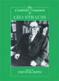 The Cambridge Companion to Leo Strauss (Cambridge Companions to Philosophy)