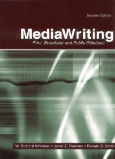 MediaWriting: Print, Broadcast, and Public Relations