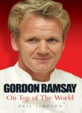 Gordon Ramsay On Top Of The World