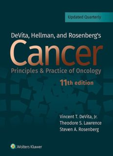 DeVita, Hellman, and Rosenberg's Cancer: Principles and Practice of Oncology