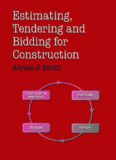 Estimating, Tendering and Bidding for Construction: Theory and Practice