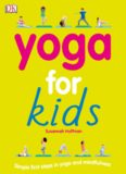 Yoga For Kids Simple First Steps in Yoga and Mindfulness