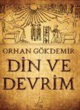 Din ve Devrim - Orhan Gökdemir