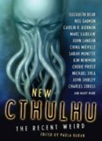 New Cthulhu - The Recent Weird