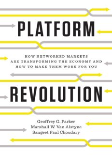 Platform Revolution: How Networked Markets Are Transforming the Economy---and How to Make Them Work for You