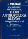 J. van Baal SEJARAH DAN PERTUMBUHAN TEORI ANTROPOLOGI BUDAYA