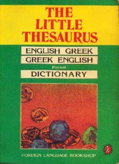 The Little Thesaurus: English-Greek & Greek-English, Pocket Dictionary