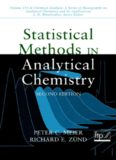 Statistical Methods in Analytical Chemistry (Chemical Analysis: A Series of Monographs on Analytical Chemistry and Its Applications)