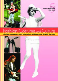 Fashion, Costume, and Culture: Clothing, Headwear, Body Decorations, and Footwear Through the Ages, 5 Volumes
