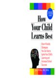 How Your Child Learns Best: Brain-Friendly Strategies You Can Use to Ignite Your Child's Learning