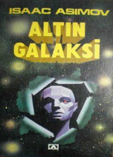 Vakıf ve İmparatorluk (Altın Galaksi) - Isaac Asimov