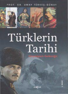 Türklerin Tarihi: Geçmişten Geleceğe