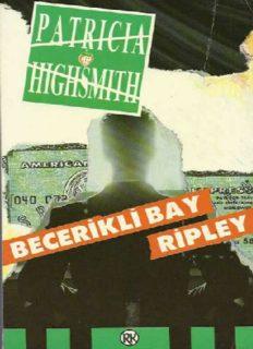 Becerikli Bay Ripley - Patricia Highsmith