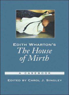 Edith Wharton's The House of Mirth: A Casebook (Casebooks in Criticism)