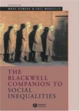 The Blackwell Companion to Social Inequalities (Blackwell Companions to Sociology)