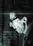 The Political Thought of C.B. Macpherson: Contemporary Applications